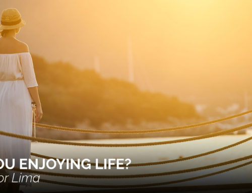 Are You Enjoying Life?